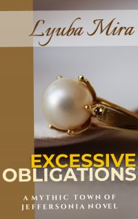Author Lyuba Mira, image of pearl ring book title Excessive Obligations - a mythic town of jeffersonia Novel